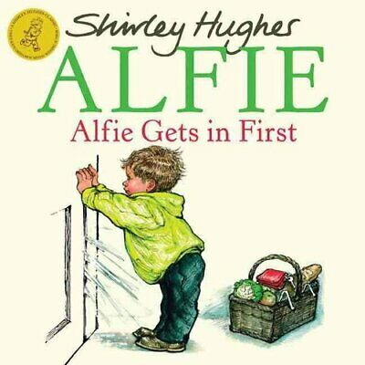 Alfie Gets in First by Shirley Hughes 9781862307834 | Brand New