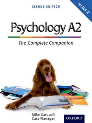 The Complete Companions: A2 Student Book for AQA A Psychology (Second Edition),