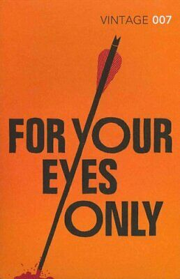 For Your Eyes Only by Ian Fleming 9780099576945 | Brand New | Free UK Shipping