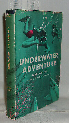 Willard Price UNDERWATER ADVENTURE First edition 1954 Third Hal and Roger Hunt