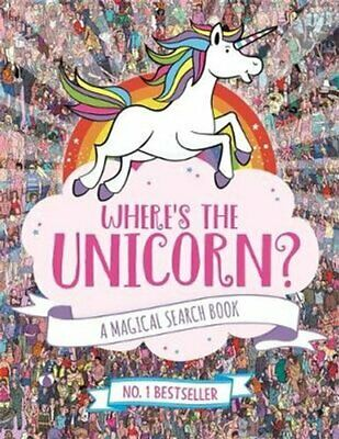 Where's the Unicorn? A Magical Search-and-Find Book by Paul Moran 9781782439073
