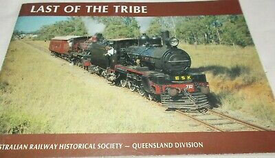Railway - Last Of The Tribe - Queensland Division - 34 Page S/C Book - Steam