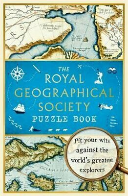 The Royal Geographical Society Puzzle Book Pit your wits agains... 9781788702966