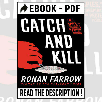 Catch and Kill: Lies, Spies, and a Conspiracy by Ronan Farrow 2019 🔥(PD.F)🔥