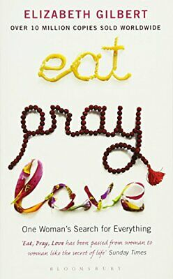 (Very Good)-Eat, Pray, Love: One Woman's Search for Everything (Paperback)-Gilbe
