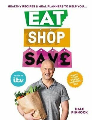 Eat Shop Save Recipes & mealplanners to help you EAT healthier,... 978178472