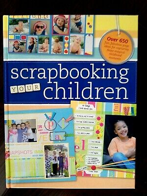 Layout & Idea Book Scrapbooking Your Children Book Over 650 EXAMPLE IDEAS--EXC