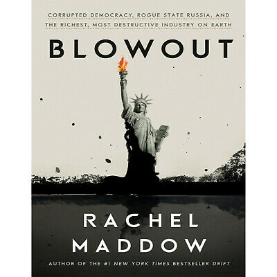 Blowout: Corrupted Democracy by Rachel Maddow 🎧 [ĒßØØḱ]
