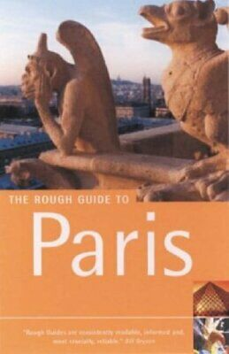 (Very Good)-The Rough Guide to Paris (Rough Guide Travel Guides) (Paperback)-Sal