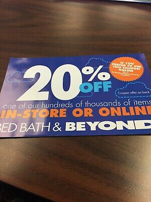 1 - Bed Bath Beyond 20% off 1 Item *** Online Coupon Only *** Exp 11/4/2019