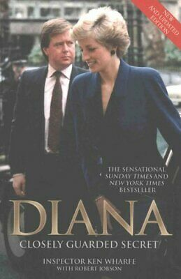 Diana Closely Guarded Secret by Ken Wharfe 9781786061133 | Brand New