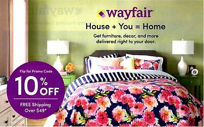 WAYFAIR 10% Off Purchase Expires November 30, 2019  First Time Shoppers Only