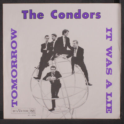 CONDORS: It Was A Lie / Tomorrow 45 (Netherlands, PS, scuffed disc plays well)