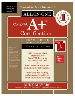 CompTIA A+ Certification All-in-One Exam Guide , Tenth Edition 🔥 🔥