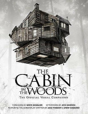 (Very Good)-The Cabin in the Woods: Official Visual Companion (Paperback)-Joss W