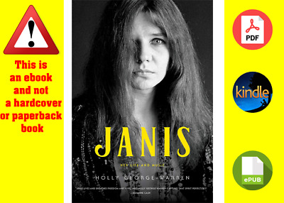 Janis: Her Life and Music by Holly George Warren (digital format)