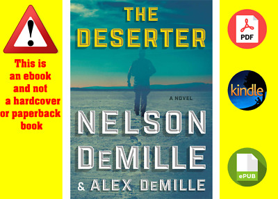 The Deserter: A Novel by Nelson DeMille and Alex DeMille (digital format)