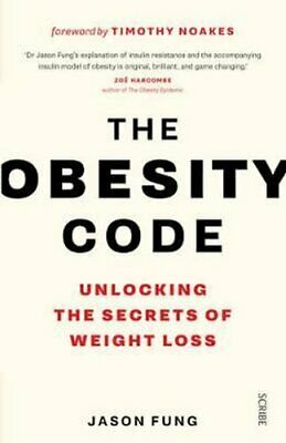 The Obesity Code the bestselling guide to unlocking the secrets... 9781925228793