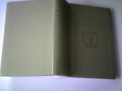 The Medical Annual, Vintage 1961, A Yearbook Of Treatment & Practitioners Index