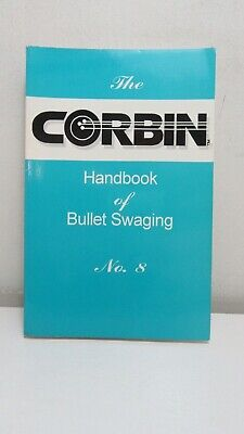 Corbin: Handbook of Bullet Swaging No. 8, 1996