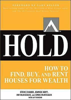 HOLD: How to Find, Buy, and Rent Houses for Wealth - 9780071797047