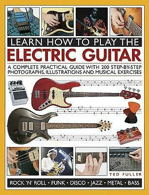 Learn How to Play the Electric Guitar - 9781780193724