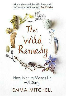 The Wild Remedy - 9781789290424