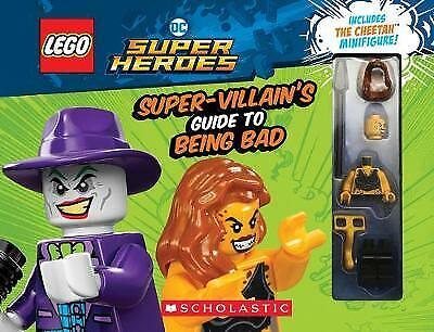 LEGO DC Super Heroes: The Super-Villain's Guide to Being Bad - 9781338346138