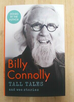 Billy Connolly Tall Tales and Wee Stories SIGNED Book Hardcover Autobiography