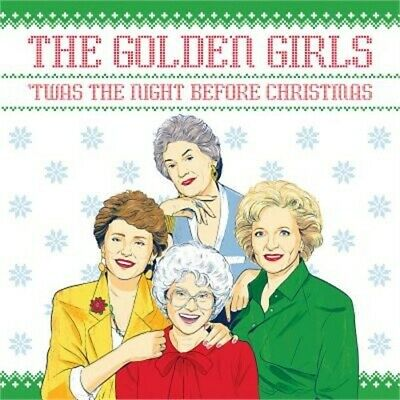The Golden Girls: 'twas the Night Before Christmas (Hardback or Cased Book)