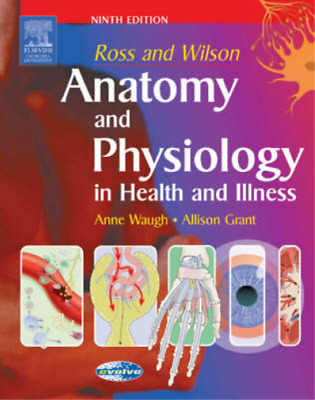 Ross and Wilson Anatomy and Physiology in Health and Illness, Grant BSc  PhD  RG
