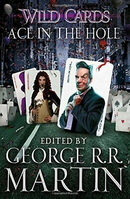Wild Cards: Ace In The Hole, Martin George R. R. IT