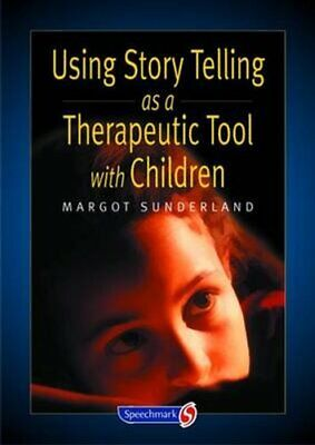 Using Story Telling as a Therapeutic Tool with Children 9780863884252