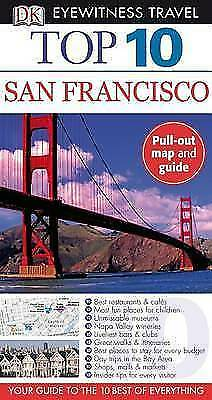 (Good)-Top 10 San Francisco [With Fold-Out Map] (DK Eyewitness Top 10 Travel Gui