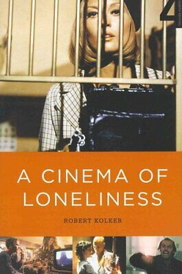 A Cinema of Loneliness (4th Edition) by Robert Kolker (Paperback, 2011)