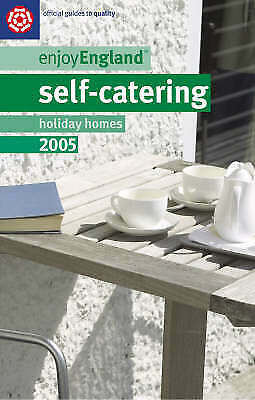 (Very Good)-Self-catering Holiday Homes 2005 (Enjoy England) (Paperback)-VisitBr