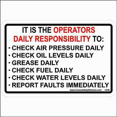 It Is the Operators Daily Responsibility Safety Decal