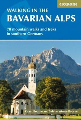Walking in the Bavarian Alps NEW Bourne Grant