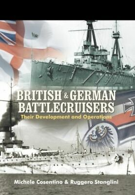British and German Battlecruisers NEW Cosentino Michele