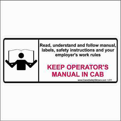 Crane Safety Stickers Read Understand and Follow Manual