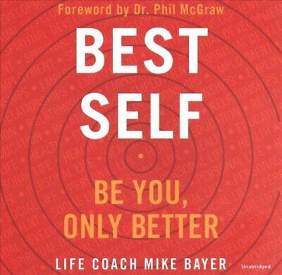 Best Self Be You, Only Better by Phil McGraw 9781982584658 | Brand New