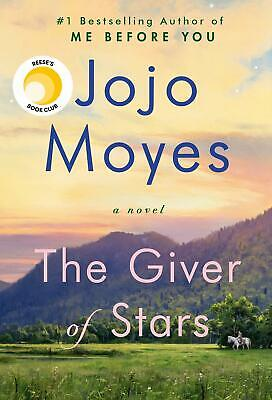The Giver Of Stars: A Novel By Jojo Moyes Hardcover