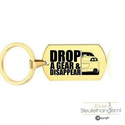 Sleutelhanger RVS - Drop A Gear And Disappear -  Mazda RX8 R3