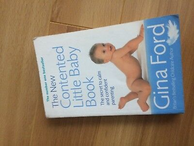 The New Contented Little Baby Book: The Secret to Calm and Confident Parenting b