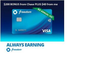 $40 Paypal cash from me + $200 Chase Freedom Sign Up Bonus Credit Card Referral