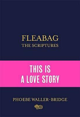 Fleabag: the Scriptures by Phoebe Waller-bridge Hardcover Book Free Shipping!