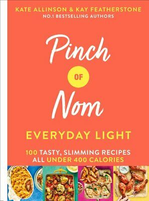 Pinch of Nom Everyday Light 100 Tasty, Slimming Recipes All Und... 9781529026405