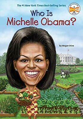 Who Is Michelle Obama? (Who Was...?)-Megan Stine