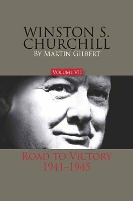 Winston S. Churchill, Volume 7 Road to Victory, 1941-1945 9780916308445