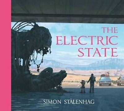 The Electric State by Simon Stalenhag 9781471176081 | Brand New